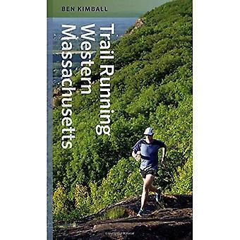 Trail Running Western Massachusetts