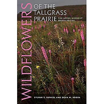 Wildflowers of the Tallgrass Prairie: The Upper Midwest (Bur Oak Book)