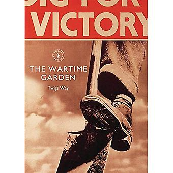 The Wartime Garden (Shire Library)