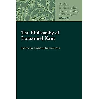 The Philosophy of Immanuel Kant (Studies in Philosophy� and the History of Philosophy)