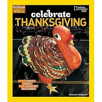 Celebrare il ringraziamento (vacanze nel mondo) (vacanze nel mondo)