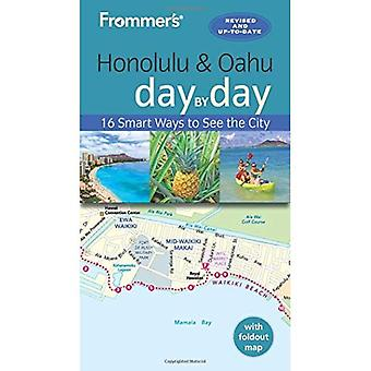 Frommer's Honolulu and Oahu� Day by Day (Day by Day Guides)