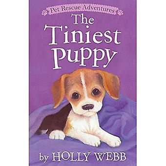 The Tiniest Puppy (Pet Rescue Adventures)