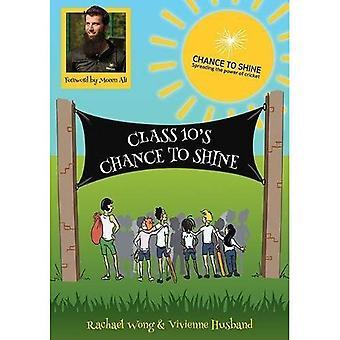 Class 10's Chance to Shine
