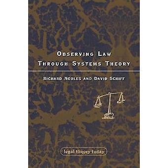 Att observera lag genom systemteori av adelsmän & Richard