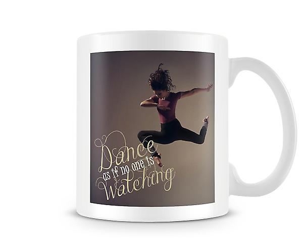 Dance Is If No One Is Watching Mug
