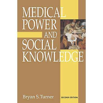 Pouvoir médical et Social Knowledge par Turner & Bryan S.