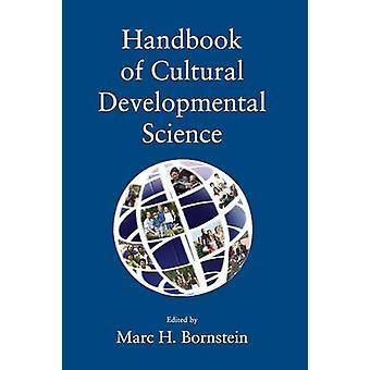Handbook of Cultural Developmental Science by Bornstein & Marc H.