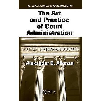 De kunst en praktijk van Hof Administration door Aikman & Alexander B.