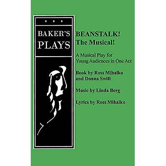 Beanstalk the Musical by Mihalko & Ross