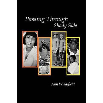 Passing Through Shady Side by Widdifield & Ann