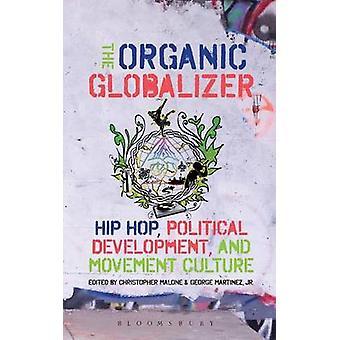 Den organiska Globalizer av Malone & Christopher