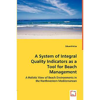 A System of Integral Quality Indicators as a Tool for Beach Management by Ariza & Eduard