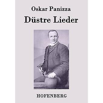 Dstre Lieder by Oskar Panizza