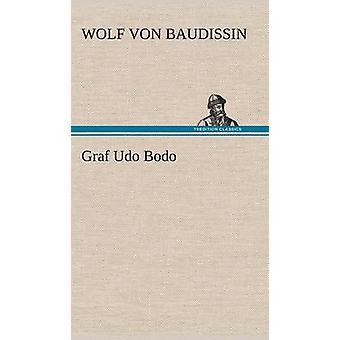 Graf Udo Bodo von Baudissin & Wolf Von
