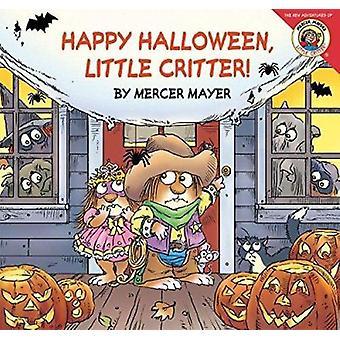 Little Critter - Happy Halloween - Little Critter! Book