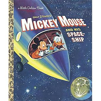 Mickey Mouse and His Spaceship by Jane Werner - Rh Disney - 978073643