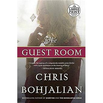 The Guest Room (large type edition) by Chris Bohjalian - 978080419490