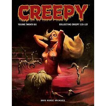 Creepy Archives Volume 26 by Creepy Archives Volume 26 - 978150670942