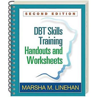 DBT Skills Training Handouts and Worksheets (2nd Revised edition) by