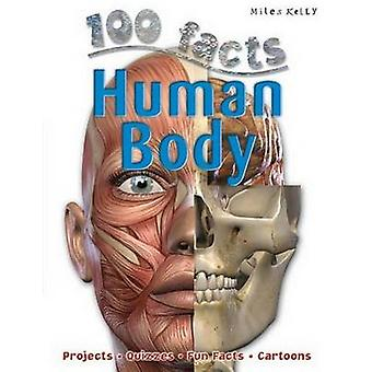 100 Facts Human Body - Begin a Fantastic Journey Through Your Amazing