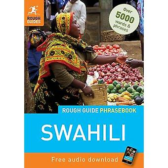 Rough Guide Phrasebook - Swahili (4th Revised edition) by Rough Guides