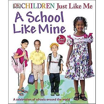 A School Like Mine by DK - 9780241207369 Book