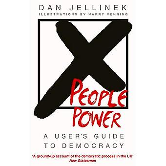 People Power: A user's guide to democracy