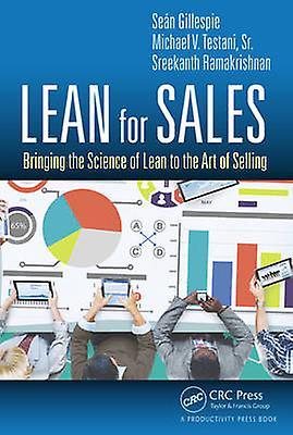 Lean for Sales by Sean A Gillespie