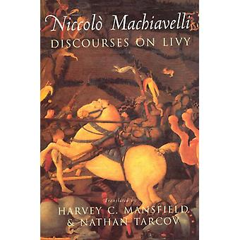 Discourses on Livy (Paperback) by Machiavelli Niccolo