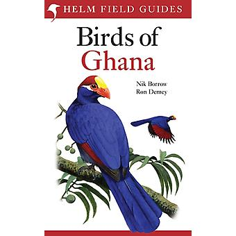 Field Guide to the Birds of Ghana (Helm Field Guides) (Paperback) by Borrow Nik Demey Ron