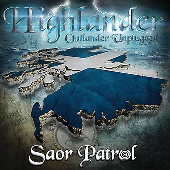 Saor Patrol - importation USA Unplugged Highlander-Outlander [CD]