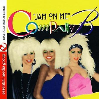 Company B - Jam on Me [CD] USA import