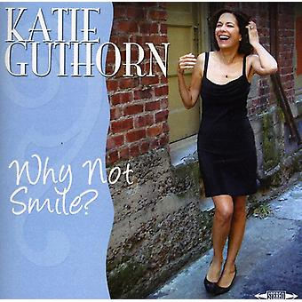 Katie Guthorn - Why Not Smile? [CD] USA import