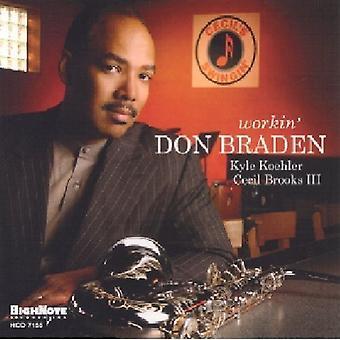 Don Braden - Workin ' [CD] USA import