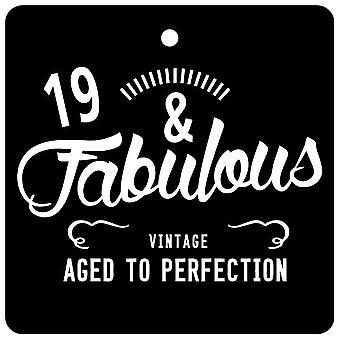 19 And Fabulous / BIRTHDAY Car Air Freshener