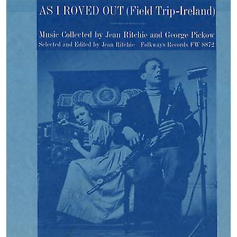 As I Roved Out (Field Trip-Ireland) - As I Roved Out (Field Trip-Ireland) [CD] USA import
