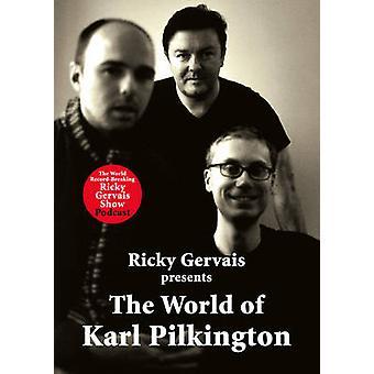 Die Welt des Karl Pilkington durch Karl Pilkington - Stephen Merchant-