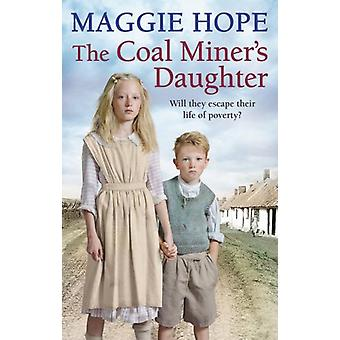 The Coal Miner's Daughter by Maggie Hope - 9780091956233 Book