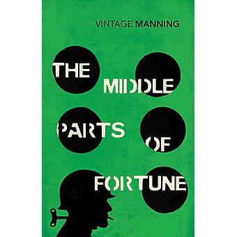 The Middle Parts of Fortune by Frederick Manning - 9780099589235 Book