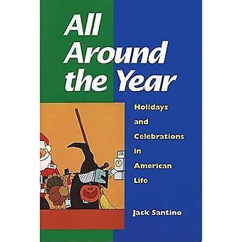 Rund ums Jahr - Feste und feiern im amerikanischen Leben von Ja