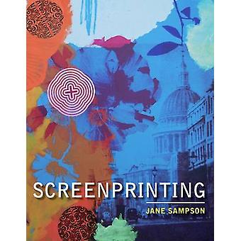 Screenprinting by Jane Sampson - 9780719810008 Book