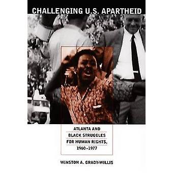 米国アパルトヘイト - アトランタと人間のリグのための黒の闘争に挑戦