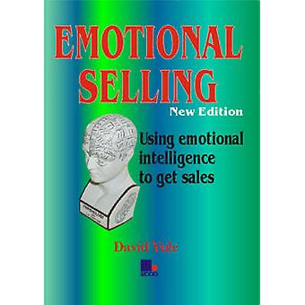Emotional Selling (2nd Revised edition) by David Yule - 9781852524210