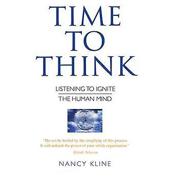 Zeit zum Nachdenken - zuhören, um den menschlichen Geist von Nancy Kline - 97 entzünden