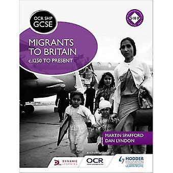 OCR GCSE historie SHP - indvandrere til Storbritannien c.1250 til dag af Martin