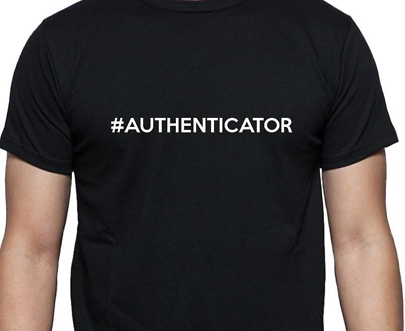 #Authenticator Hashag Authenticator Black Hand Printed T shirt