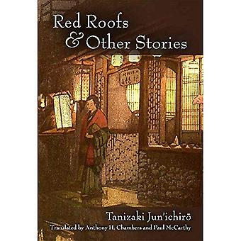 Red Roofs and Other Stories: Tanizaki Jun'ichir? (Michigan Monograph Series in Japanese Studies)