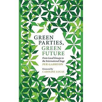 Gröna partier, grön framtid: Från lokala grupper till den internationella scenen