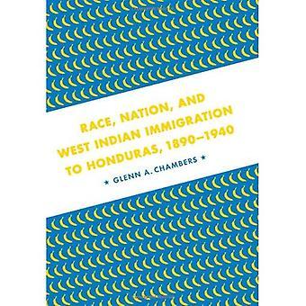 Rasse, Nation und Westindischen Einwanderung nach Honduras, 1890-1940